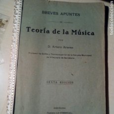 Catálogos de Música: LIBRO BREVES APUNTES TEORIA DE LA MUSICA POR ARTURO ARENAS 1931 -. Lote 227190382