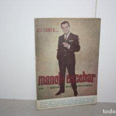 Catálogos de Música: ANTIGUO CANCIONERO DE MANOLO ESCOBAR. AÑO 1964. Lote 227223460