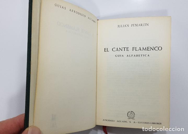 Catálogos de Música: EL CANTE FLAMENCO, Guía Alfabética. Julián Pemartín. 1966 (láminas,encarte). Muy buen estado - Foto 3 - 229023080