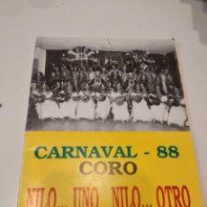 Catálogos de Música: G-59 LIBRETO CARNAVAL DE CADIZ 1988 88 CORO NILO UNO NILO OTRO. Lote 229769355