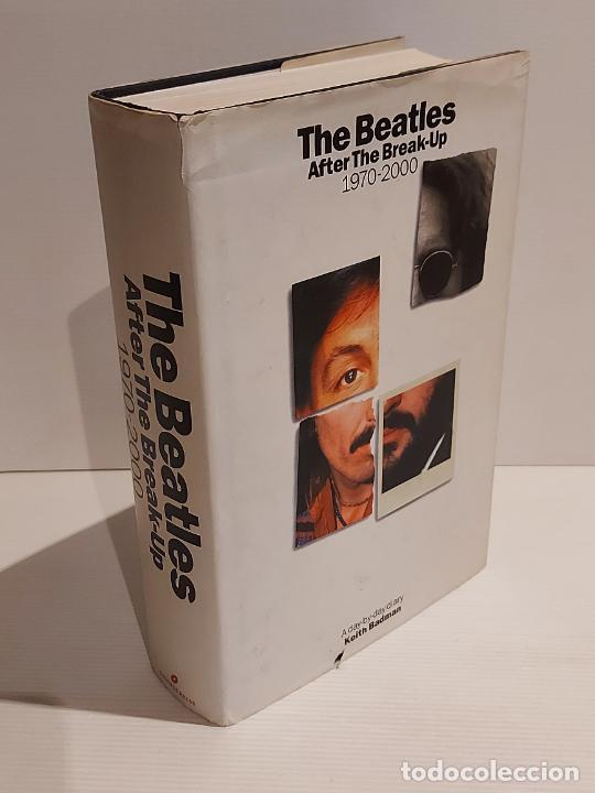THE BEATLES / AFTER THE BREAK-UP 1970-2000 / KEITH BADMAN / ( INGLÉS ) USADO DE OCASIÓN !! (Música - Catálogos de Música, Libros y Cancioneros)