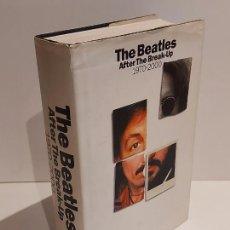 Catálogos de Música: THE BEATLES / AFTER THE BREAK-UP 1970-2000 / KEITH BADMAN / ( INGLÉS ) USADO DE OCASIÓN !!. Lote 230255785