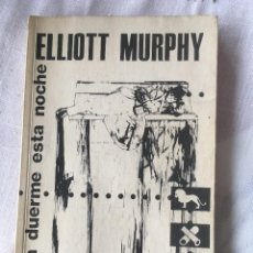 Catalogues de Musique: ELLIOT MURPHY. LIBRO EL LEÓN DUERME ESTA NOCHE.. Lote 232749820
