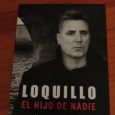Catalogues de Musique: LIBRO LOQUILLO. EL HIJO DE NADIE. UNA CONVERSACIÓN CON LUIS HIDALGO. Lote 233684275