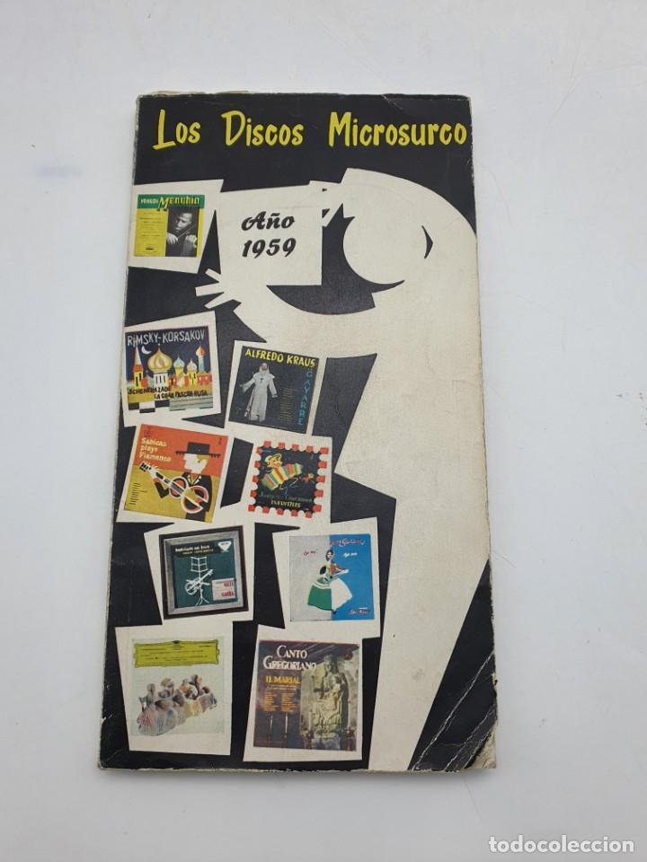 LOS DISCOS MICROSURCO ( AÑO 1959 ) CATÁLOGO GENERAL (Música - Catálogos de Música, Libros y Cancioneros)