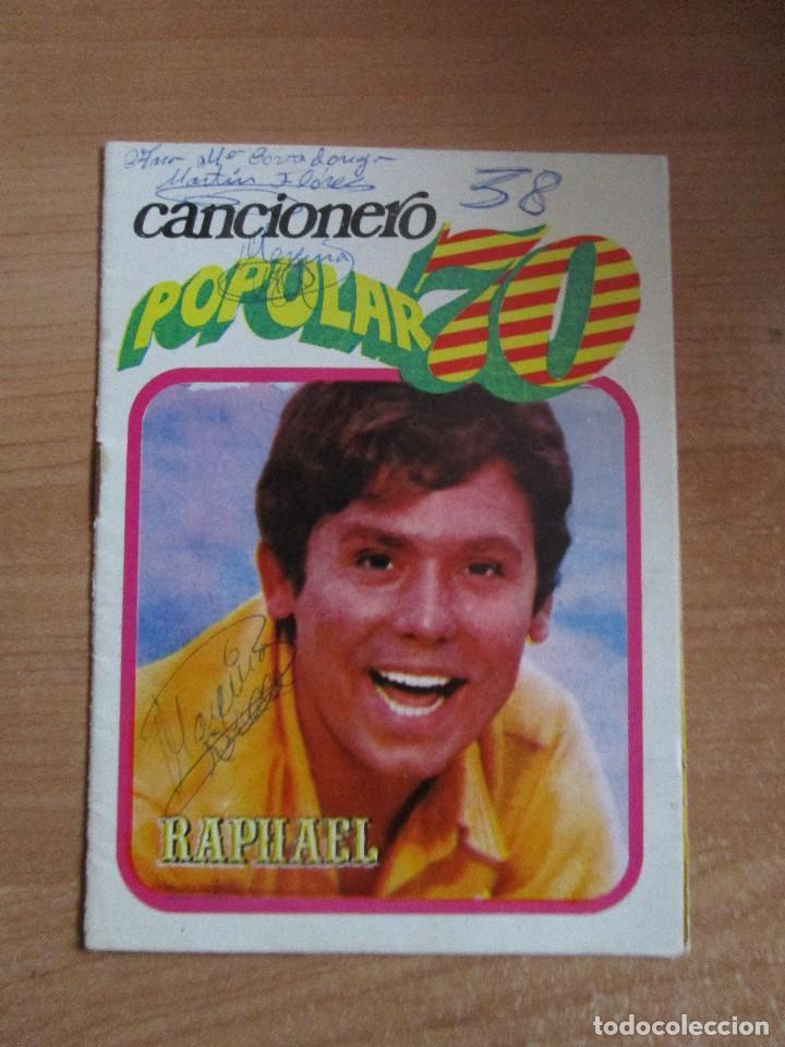 CANCIONERO POPULAR 70 RAPHAEL POSTER CENTRAL RAPHAEL VER LAS FOTOS (Música - Catálogos de Música, Libros y Cancioneros)
