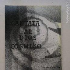 Catálogos de Música: CANTATA AL DIOS CÓSMICO. Lote 235178180