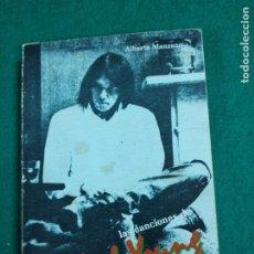Catálogos de Música: LAS CANCIONES DE NEIL YOUNG. EDICION BILINGÚE. ALBERTO MANZANO. ED.ZAFO - PASTANAGA EDITORS 197919. Lote 236111715