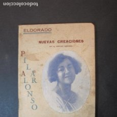 Catálogos de Música: PILAR ALONSO-ELDORADO-NUEVAS CREACIONES-LIBRO PROGRAMA 1920 1921-VER FOTOS-(K-1758). Lote 238842340