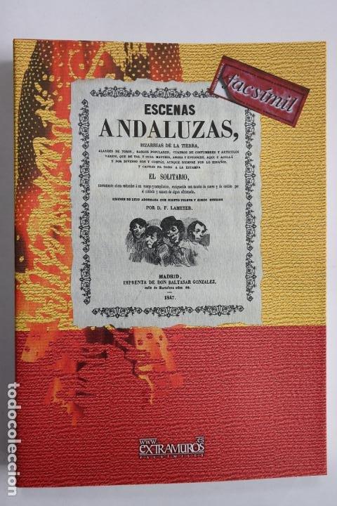 ESTÉBANEZ CALDERÓN, SERAFÍN, EL SOLITARIO: ESCENAS ANDALUZAS. FLAMENCO FACSÍMIL DE LA 1º ED. (1847) (Música - Catálogos de Música, Libros y Cancioneros)