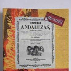 Catálogos de Música: ESTÉBANEZ CALDERÓN, SERAFÍN, EL SOLITARIO: ESCENAS ANDALUZAS. FLAMENCO FACSÍMIL DE LA 1º ED. (1847). Lote 239857475