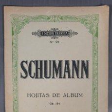 Catálogos de Música: SCHUMANN, HOJITAS DE ALBUM OP.164-EDICION IBERICA NUM.92-EDITORIAL BOILEAU. Lote 240524050
