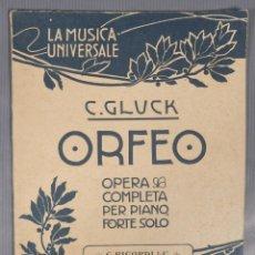 Catálogos de Música: ORFEO, OPERA COMPLETA PER PIANO FORTE SOLO-C.GLUCK-ED.G.RICORDI & C.-LA MUSICA UNIVERSALE. Lote 240524065