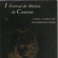 Catálogos de Música: PROGRAMA PRIMER FESTIVAL DE MUSICA DE CANARIAS.1985.. Lote 240648175