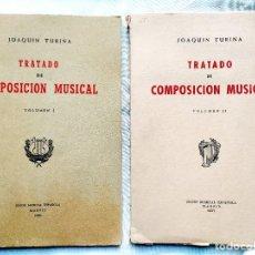 Cataloghi di Musica: 1946/1950 - TURINA: TRATADO DE COMPOSICIÓN MUSICAL - 2 VOLS. - FIRMA: RAMÓN BARCE. Lote 241762140