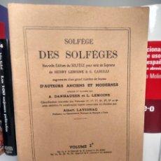 Catálogos de Música: SOLFÈGE DES SOLFÈGES - POUR VOIX DE SOPRANO - LEMOINE & CARULLI - VOLUME 1ª. Lote 243692835