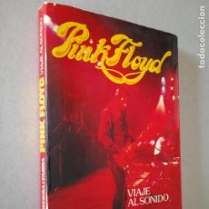 Catálogos de Música: PINK FLOYD. VIAJE AL SONIDO JORDI SIERRA I FABRA. ED. MUSICA DE NUESTRO TIEMPO, 1976. 173 PP.. Lote 243883460