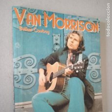 Catálogos de Música: VAN MORRISON. BELFAST COWBOY. JUAN VITORIA - JOSE DIEZ. 64 PP. ILUSTRADO.. Lote 243885230