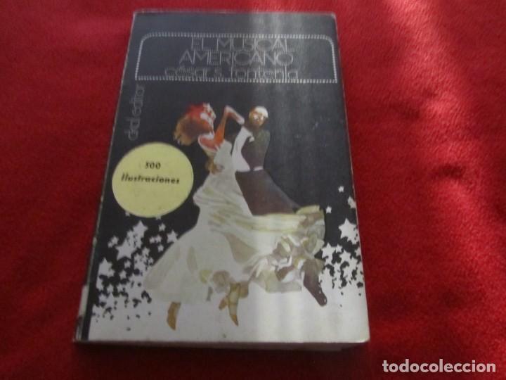 LIBRO EL MUSICAL AMERICANO DE CESAR S.FONTENLA LIZA MINNELLI, MARILYN MONROE GENE KELLY RITA HAYWORT (Música - Catálogos de Música, Libros y Cancioneros)