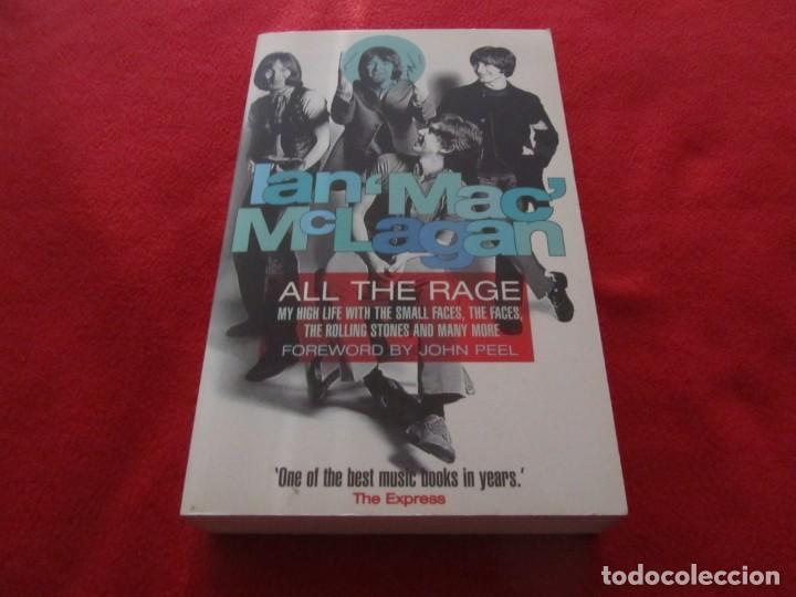 LIBRO IAN MAC MCLAGAN ALL THE RAGE, SMALL FACES, THE FACES, ROLLING STONES (Música - Catálogos de Música, Libros y Cancioneros)