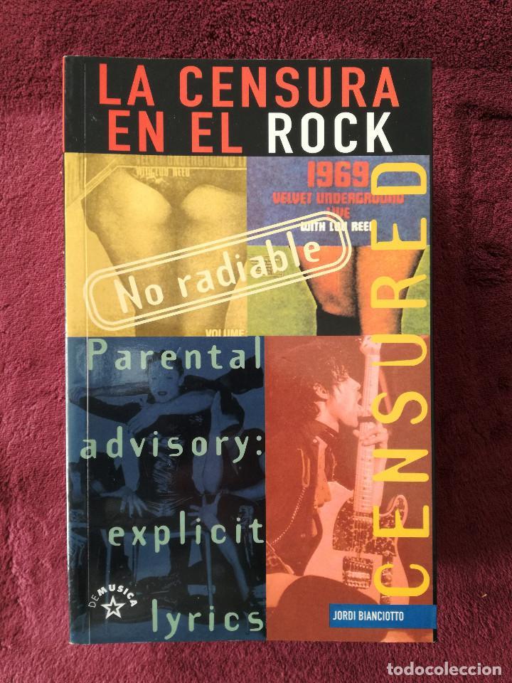 Catálogos de Música: 4 LIBROS - HISTORIA DEL ROCK - GEOGRAFIA - DIARIO - LA CENSURA EN EL ROCK - Foto 3 - 244755205