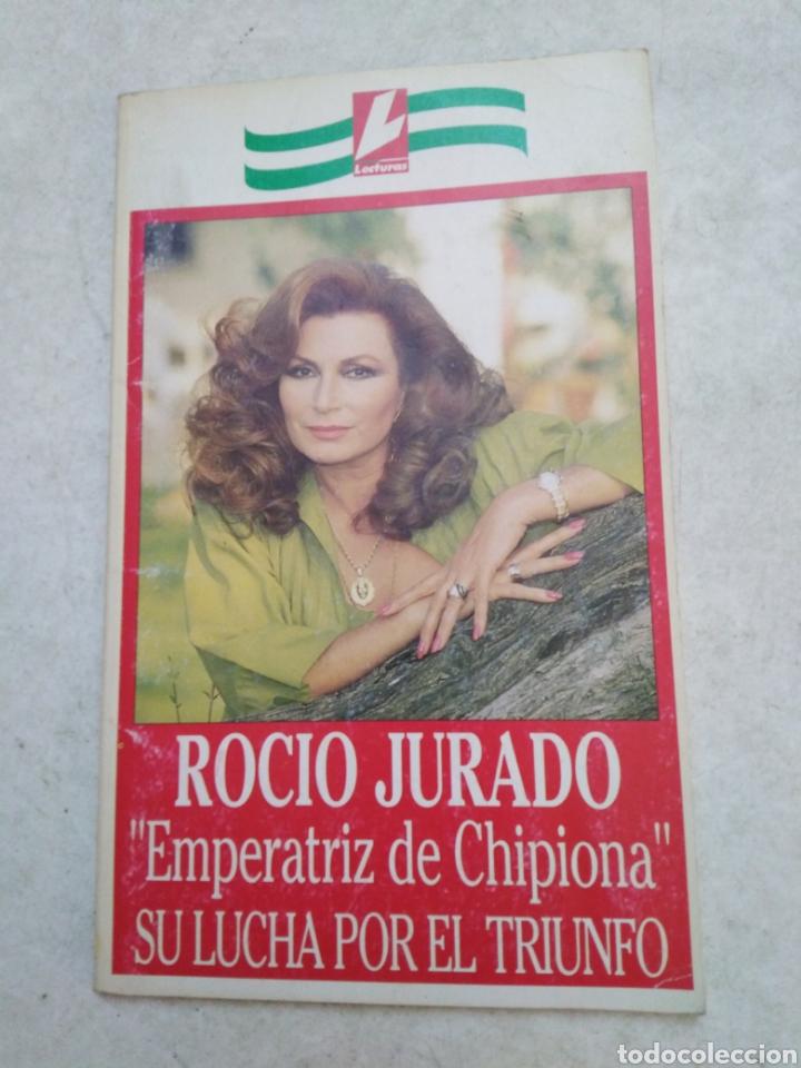 ROCÍO JURADO, EMPERATRIZ DE CHIPIONA ( LECTURAS ) (Música - Catálogos de Música, Libros y Cancioneros)
