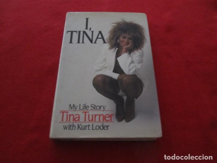 TINA TURNER LIBRO I TINA MY LIFE STORY, TINA TURNER WITH KURT LODER CON POSTER PROMOCIONAL (Música - Catálogos de Música, Libros y Cancioneros)
