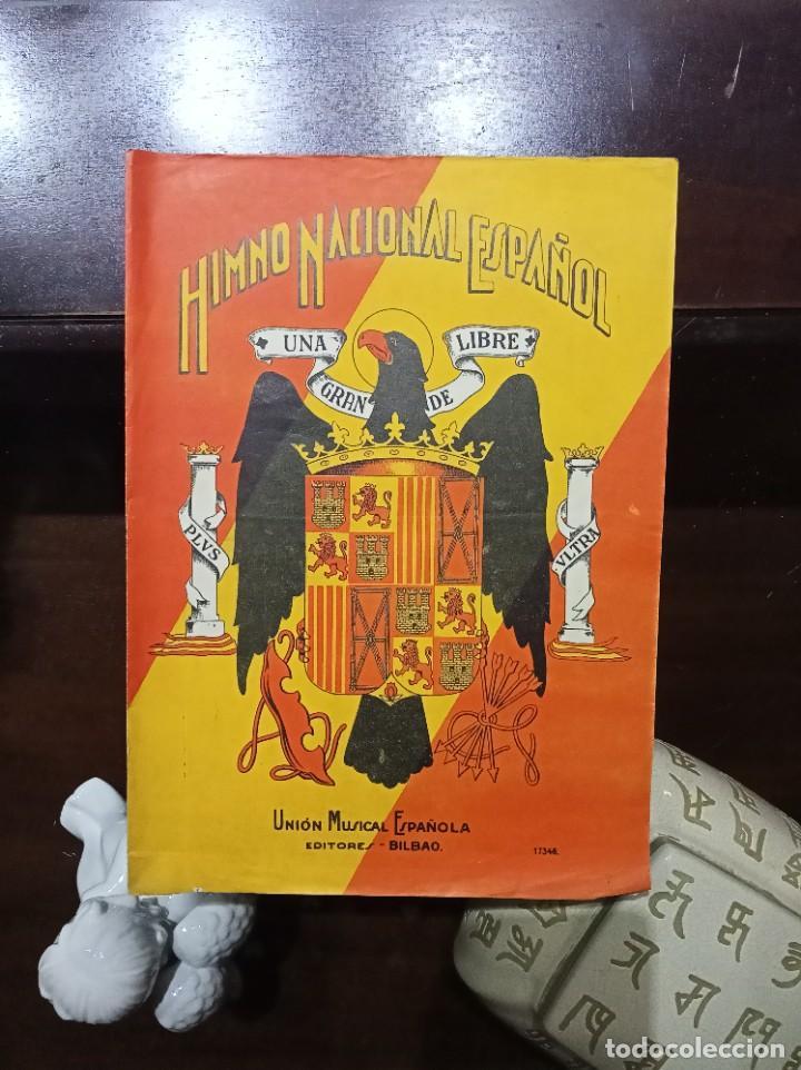 1939 1950 CA. HIMNO NACIONAL ESPAÑOL (MARCHA REAL) (CON LETRA DE J. Mª PEMÁN PARA EL FRANQUISMO) (Música - Catálogos de Música, Libros y Cancioneros)