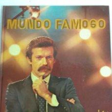 Catálogos de Música: JOSE MARIA IÑIGO MUNDO FAMOSO 92 PAGINAS AÑO 1979 MONSERRAT CABALLE / RAPHAEL / AURORA BAUTISTA..... Lote 245246880