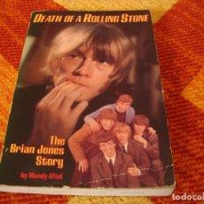 Catálogos de Música: DEATH OF A ROLLING STONES THE BRIAN JONES STORY MANDY AFTEL. Lote 245590410