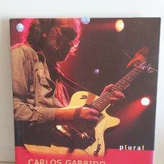 Catálogos de Música: LA GUITARRA PLATÓNICA / MEMORIAS DE ROCKERO / CARLOS GARRIDO / ED: PLURAL-2007 / NUEVO. Lote 248440785