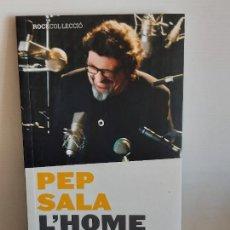 Catálogos de Música: PEP SALA L'HOME DE SAU / 40 ANYS DE DELICATESSEN MUSICAL / JOAQUIM VILARNAU / DE OCASIÓN.. Lote 248444385