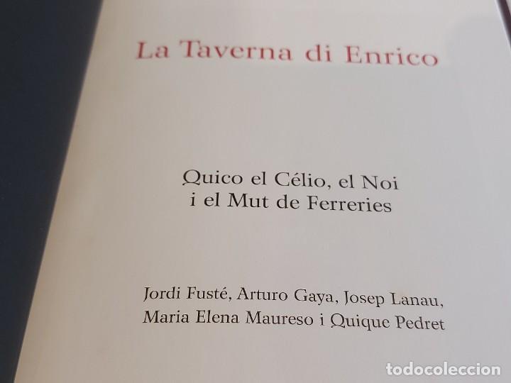Catálogos de Música: QUICO EL CÉLIO, EL NOI I EL MUT DE FERRERIES / LA TAVERNA DI ENRICO / INCLUYE CD+ DVD / NUEVO. - Foto 4 - 248678090
