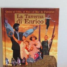 Catálogos de Música: QUICO EL CÉLIO, EL NOI I EL MUT DE FERRERIES / LA TAVERNA DI ENRICO / INCLUYE CD+ DVD / NUEVO.. Lote 248678090