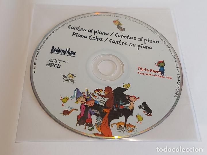 Catálogos de Música: CONTES AL PIANO / TÀNIA PARRA / CARME SOLÀ / ED: BOILEAU / CONTIENE CD / NUEVO. - Foto 7 - 249023815