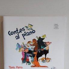 Catálogos de Música: CONTES AL PIANO / TÀNIA PARRA / CARME SOLÀ / ED: BOILEAU / CONTIENE CD / NUEVO.. Lote 249023815