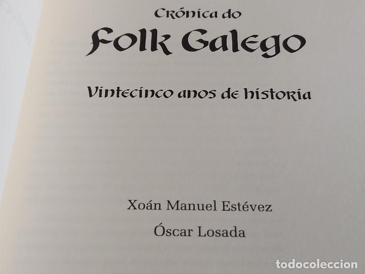 Catálogos de Música: CRÓNICA DO FOLK GALEGO / 25 AÑOS DE HISTORIA / XOÁN MANUEL ESTÉVEZ-ÓSCAR LOSADA / NUEVO. - Foto 2 - 249025135