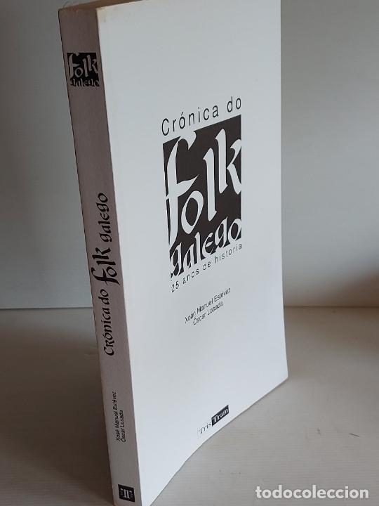 Catálogos de Música: CRÓNICA DO FOLK GALEGO / 25 AÑOS DE HISTORIA / XOÁN MANUEL ESTÉVEZ-ÓSCAR LOSADA / NUEVO. - Foto 6 - 249025135