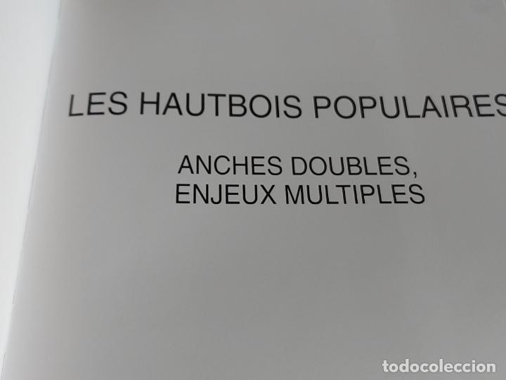 Catálogos de Música: LES HAUTBOIS POPULAIRES / ANCHES DOUBLES, ENJEUX MULTIPLES / EDITIONS MODAL-2002 / NUEVO. - Foto 2 - 249029650