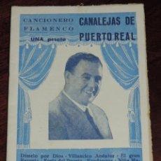 Catálogos de Música: CANCIONERO FLAMENCO. CANALEJAS DE PUERTO RTEAL. EDICIONES PATRIOTICAS. MIDE 16 X 11 CMS. TIENE 20 PA. Lote 249485685
