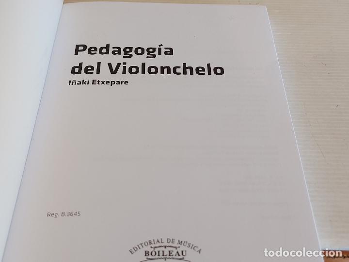 Catálogos de Música: PEDAGOGÍA DEL VIOLONCHELO / IÑAKI ETXEPARE / ED: BOILEAU-2011 / INCLUYE DVD / LIBRO NUEVO. - Foto 2 - 250324825