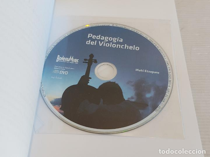Catálogos de Música: PEDAGOGÍA DEL VIOLONCHELO / IÑAKI ETXEPARE / ED: BOILEAU-2011 / INCLUYE DVD / LIBRO NUEVO. - Foto 3 - 250324825