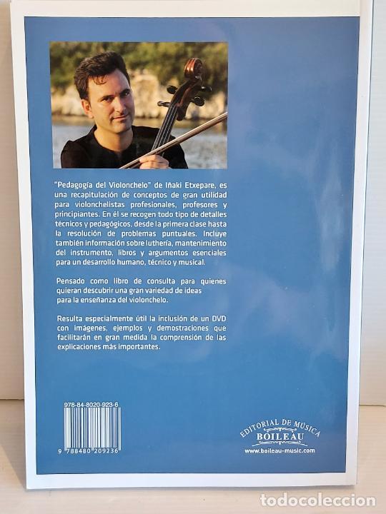 Catálogos de Música: PEDAGOGÍA DEL VIOLONCHELO / IÑAKI ETXEPARE / ED: BOILEAU-2011 / INCLUYE DVD / LIBRO NUEVO. - Foto 4 - 250324825