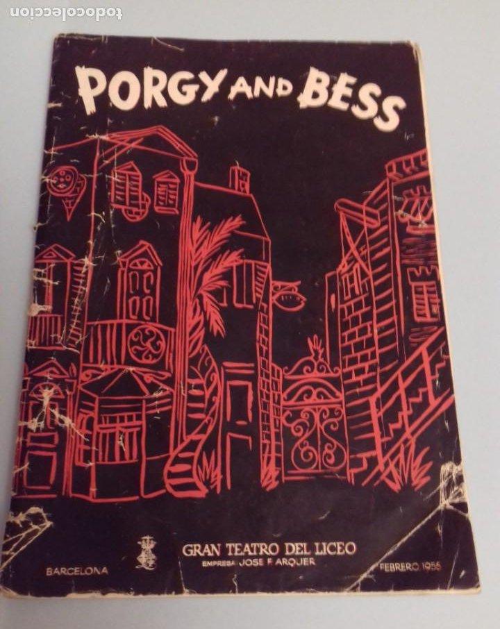 PROGRAMA MUSICAL OPERA PORGY AND BESS DE GEORGE GERSHWIN, TEATRO DEL LICEO BARCELONA, FEBRERO 1955 (Música - Catálogos de Música, Libros y Cancioneros)