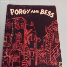 Catálogos de Música: PROGRAMA MUSICAL OPERA PORGY AND BESS DE GEORGE GERSHWIN, TEATRO DEL LICEO BARCELONA, FEBRERO 1955. Lote 252377710