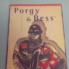 Catálogos de Música: PROGRAMA MUSICAL OPERA PORGY AND BESS DE GEORGE GERSHWIN, TEATRO REAL, MADRID 1997 1998. Lote 252379485