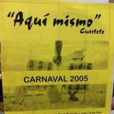 Catálogos de Música: CARNAVAL CÁDIZ 2005 LIBRETO DEL CUARTETO AQUÍ MISMO. Lote 252701185