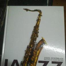 Cataloghi di Musica: JAZZ, HISTORIA INSTRUMENTOS MÚSICOS GRABACIONES.JOHN FORDHAM. Lote 253251390