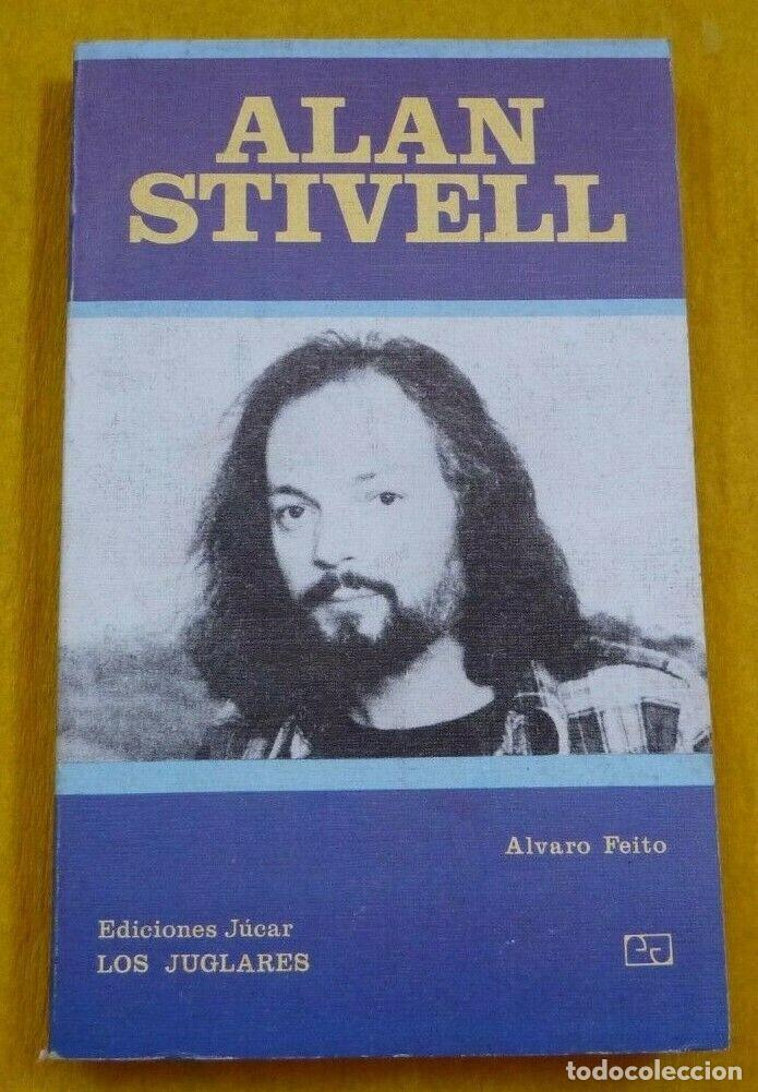 LIBRO ALAN STIVELL - ALVARO FEITO - LOS JUGLARES 43 - EDICIONES JUCAR - BOOK Ç (Música - Catálogos de Música, Libros y Cancioneros)