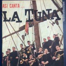 Catálogos de Música: CANCIONERO ASÍ CANTA LA TUNA EDITORIAL ALAS. Lote 253752465